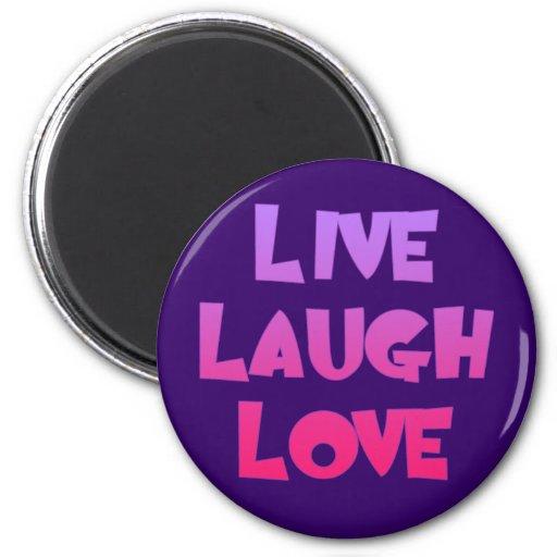LIVE LAUGH LOVE Tshirts, Gifts Fridge Magnets