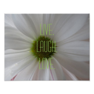 Live Laugh Love White Flower Motivational Poster