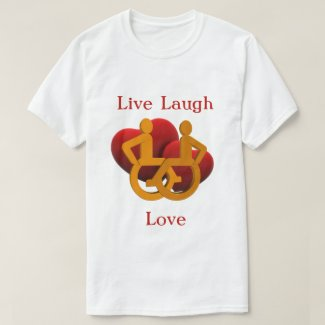 Live Laugh Love with Wheelchair Hearts T-Shirt