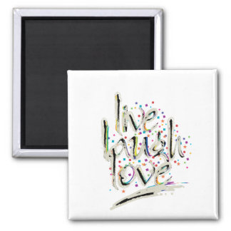 Live, Laugh, Love Words 2 Inch Square Magnet