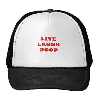 Live Laugh Poop Trucker Hat