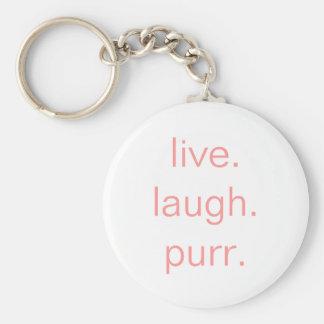 live.laugh.purr. llavero redondo tipo pin