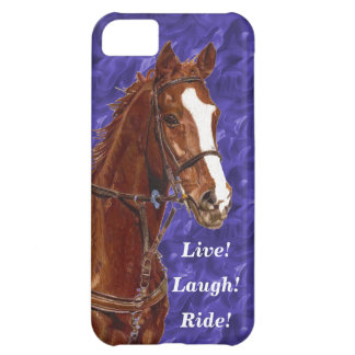 Live! Laugh! Ride Horse Cover For iPhone 5C