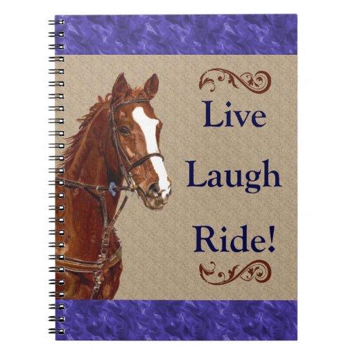 Live! Laugh! Ride! Horse Journals