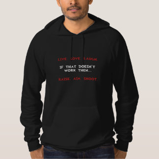 Live Laugh Shoot Hoodie