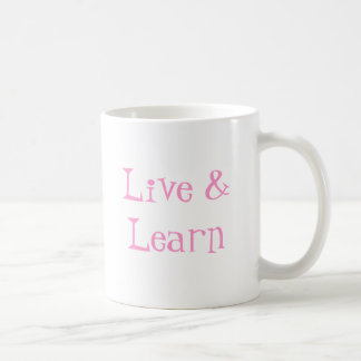 Live & Learn Coffee Mug