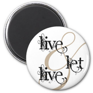 live & let live_full 2 inch round magnet