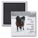 Live Life! 2 Inch Square Magnet