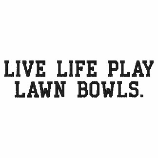 Live_Life_Embroidered_Lawn_Bowls_T-shirt.