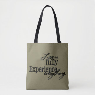 Live Life Fully Experience Everything / Typography Tote Bag