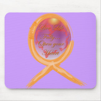 Live Life Fully...Open your Heart Mouse Pad