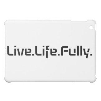 Live.Life.Fully. Tablet Case iPad Mini Case