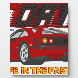 LIVE_LIFE_IN_THE_FAST_LANE: forty Plaque