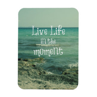 Live Life in the Moment Quote with Beach Theme Rectangular Photo Magnet