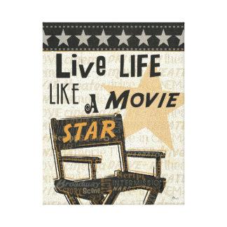 Live Life Like a Movie Star Canvas Print