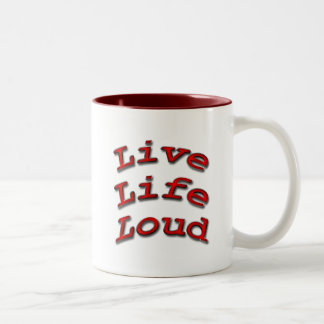 Live Life Loud red arch Two-Tone Coffee Mug