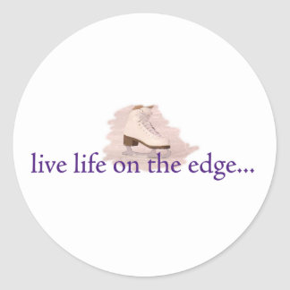 Live life on the edge round stickers