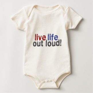 Live Life Out Loud Baby Bodysuit