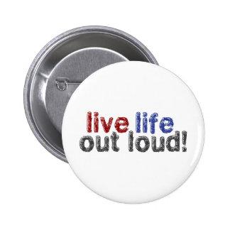 Live Life Out Loud Button