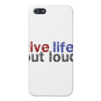 Live Life Out Loud Covers For iPhone 5