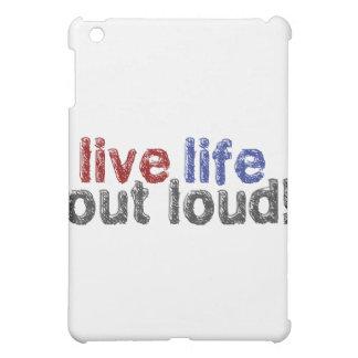 Live Life Out Loud iPad Mini Cover