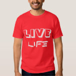 LIVE LIFE - Red/White T Shirt