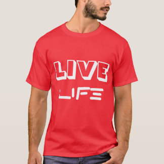 LIVE LIFE - Red/White T T-Shirt