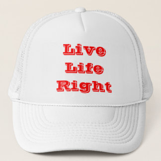 live life right trucker hat