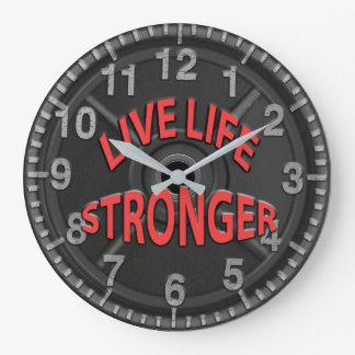 Live Life Stronger Large Clock