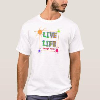 Live Life through Jesus Christian T-Shirt