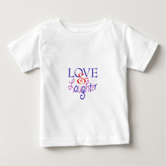 Live Life With Love & Laughter Baby T-Shirt