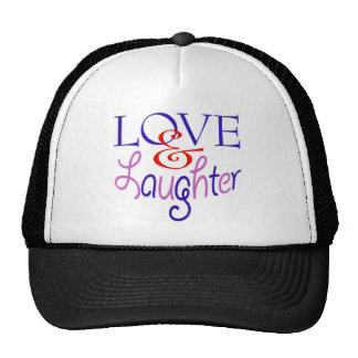 Live Life With Love Laughter Hat