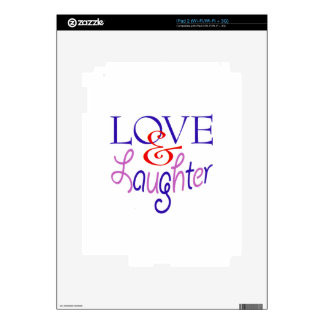 Live Life With Love & Laughter Skins For iPad 2