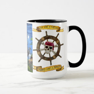 LIVE LIKE A CAPTAIN  PARTY LIKE A PIRATE MUG
