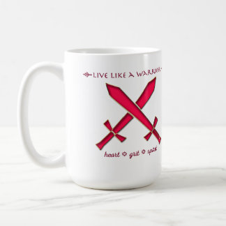 Live like a warrior mug