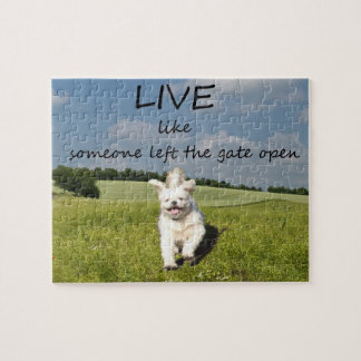 Live Like Someone Left the Gate Open Jigsaw Puzzle