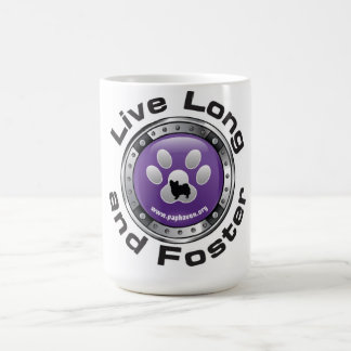 LIVE LONG AND FOSTER CUP CLASSIC WHITE COFFEE MUG