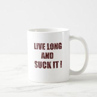 Live long and suck it coffee mug