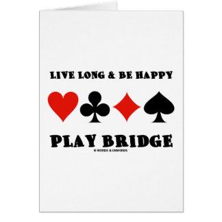 Live Long Be Happy Play Bridge Four Card Suits