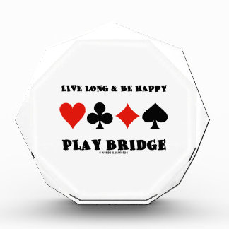 Live Long & Be Happy Play Bridge (Four Card Suits) Awards