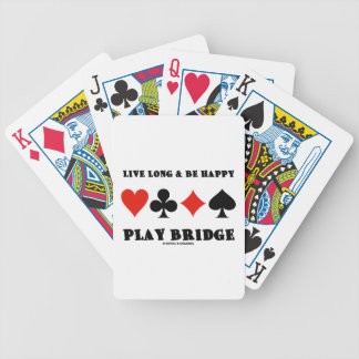 Live Long & Be Happy Play Bridge (Four Card Suits) Poker Cards