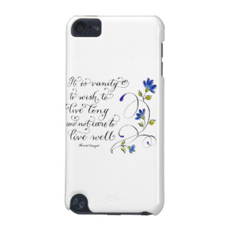 Live Long live well inspirational quote iPod Touch 5G Case