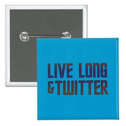 Live Long & Twitter Text Pins