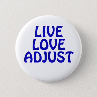 Live Love Adjust Button