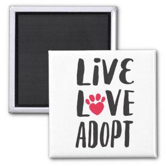 Live. Love. Adopt Pet Adoption Magnet