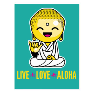 Live Love Aloha Funny Buddha cartoon Postcard