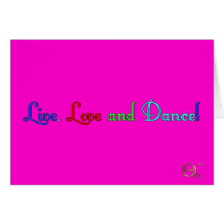 Live Love and Dance Card