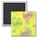 Live Love and Laugh Refrigerator Magnet