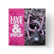 Live Love and Pitch Horseshoes Pinback Button
