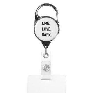 Live, Love, Bark Badge Holder